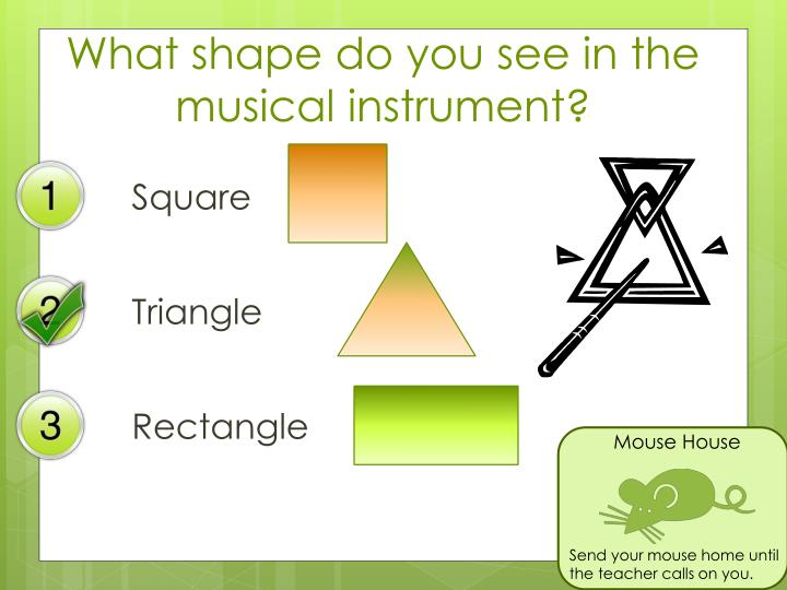 What shape do you see in the musical instrument?