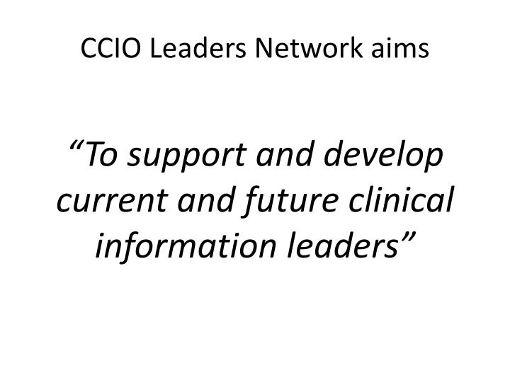 Ccio leaders network aims