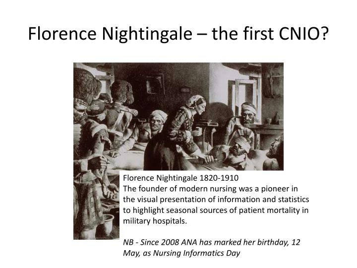 Florence Nightingale – the first CNIO?