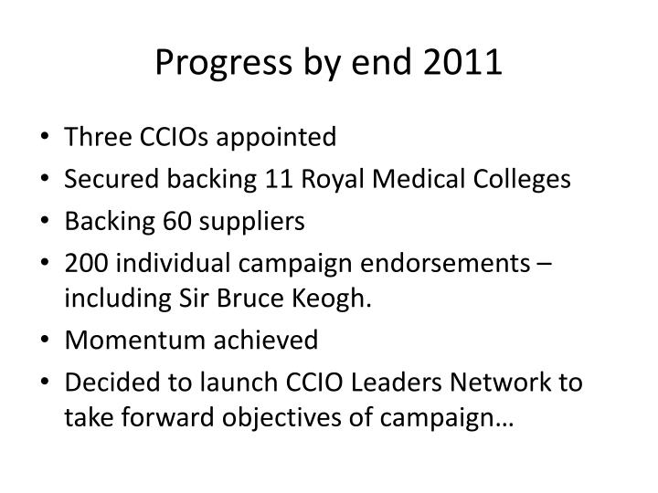Progress by end 2011