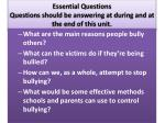 essential questions questions should be answering at during and at the end of this unit