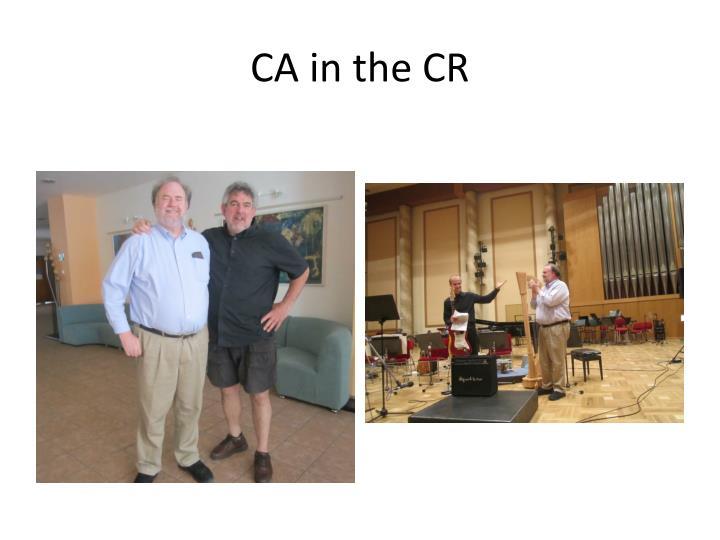 CA in the CR