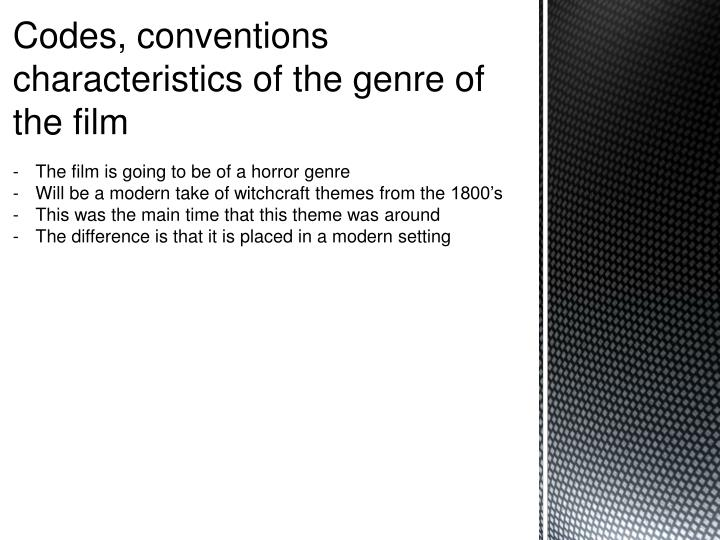 Codes, conventions characteristics of the genre of the film