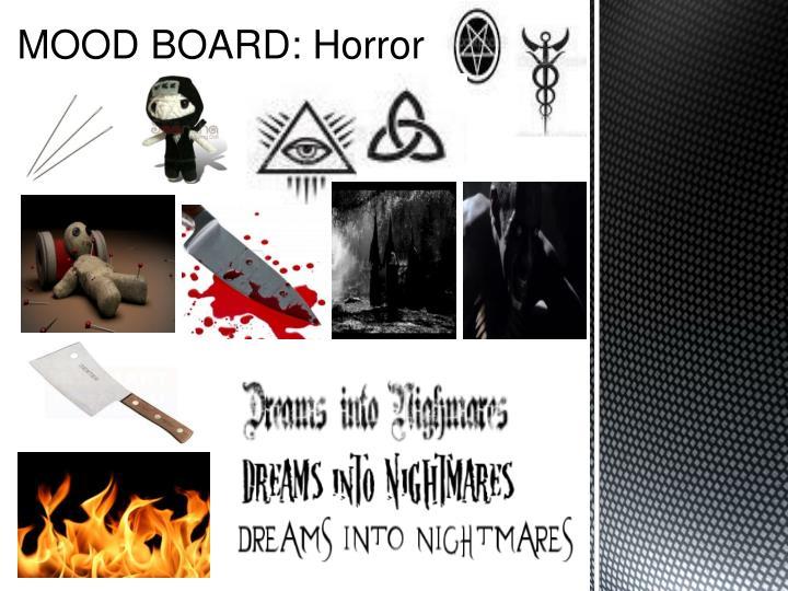 MOOD BOARD: Horror