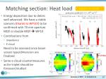 matching section heat load