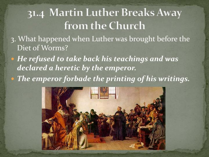 31.4  Martin Luther Breaks Away