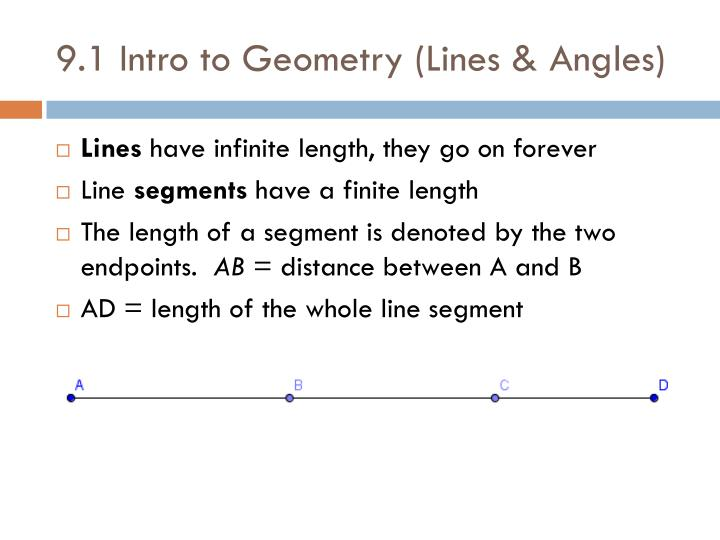 9.1 Intro to Geometry (Lines & Angles)