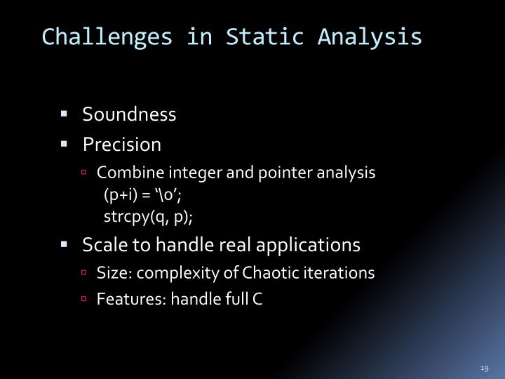 Challenges in Static Analysis