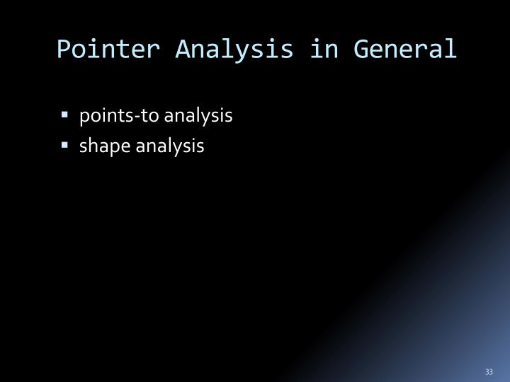 Pointer Analysis in General