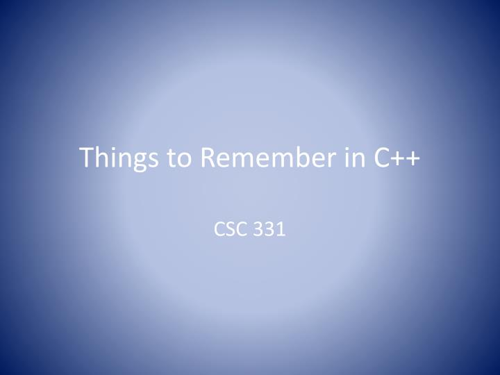 things to remember in c