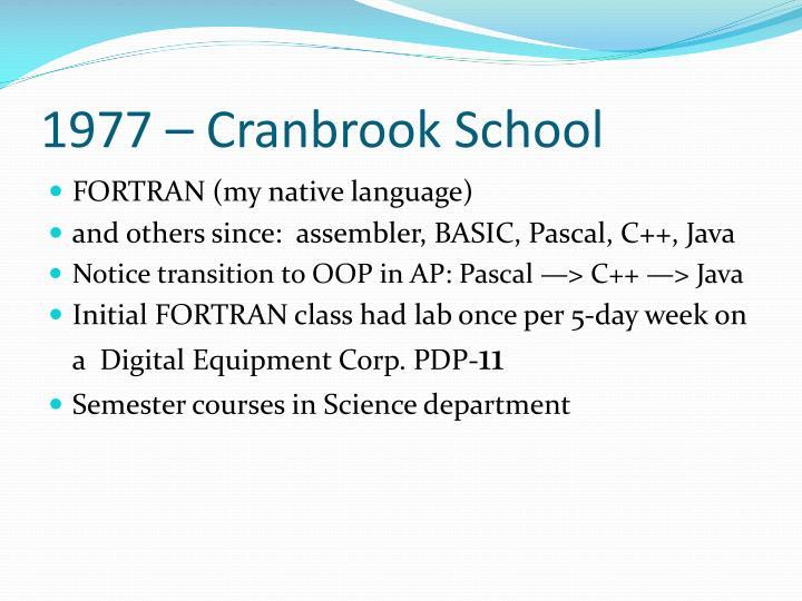 1977 – Cranbrook School