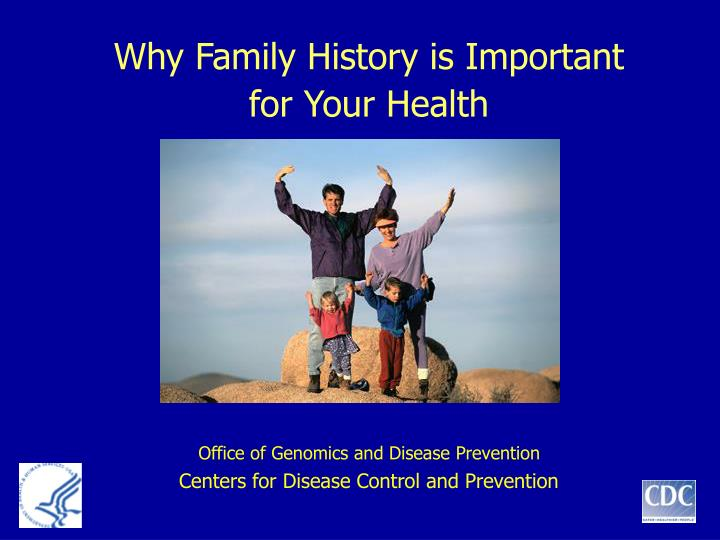Why Family History is Important