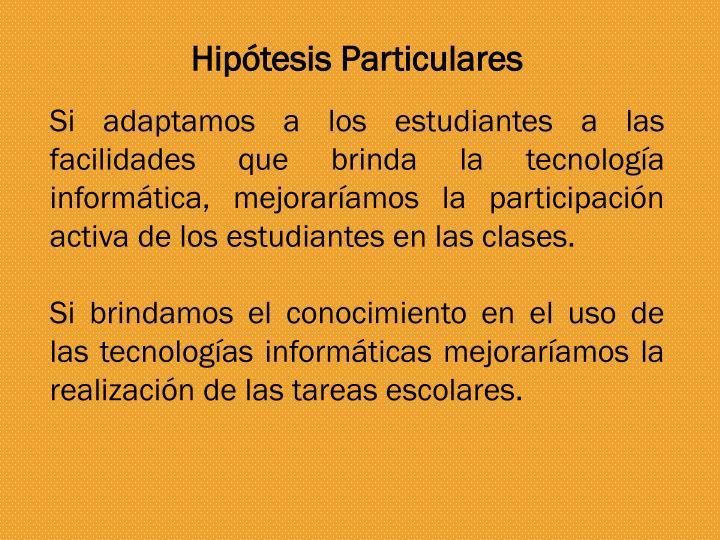 Hipótesis Particulares