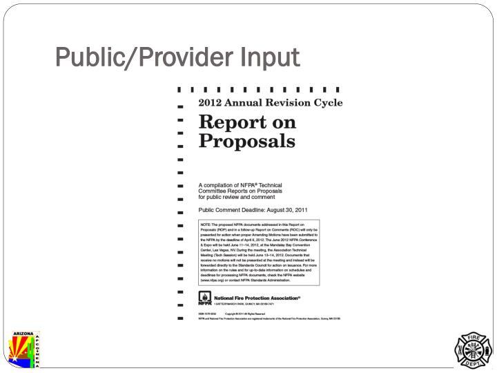 Public/Provider Input