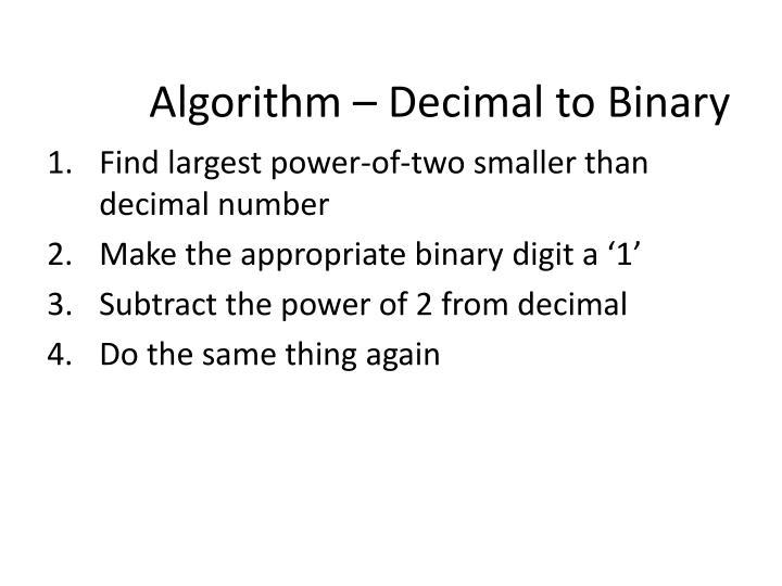 Algorithm – Decimal to Binary