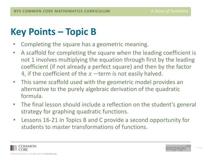 Key Points – Topic B