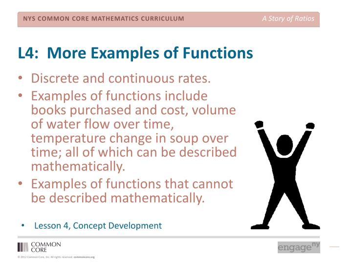 L4:  More Examples of Functions