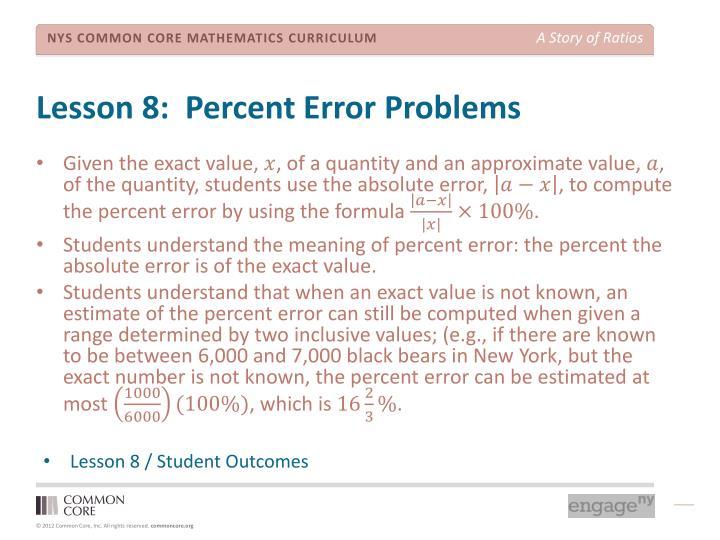 Lesson 8:  Percent Error Problems