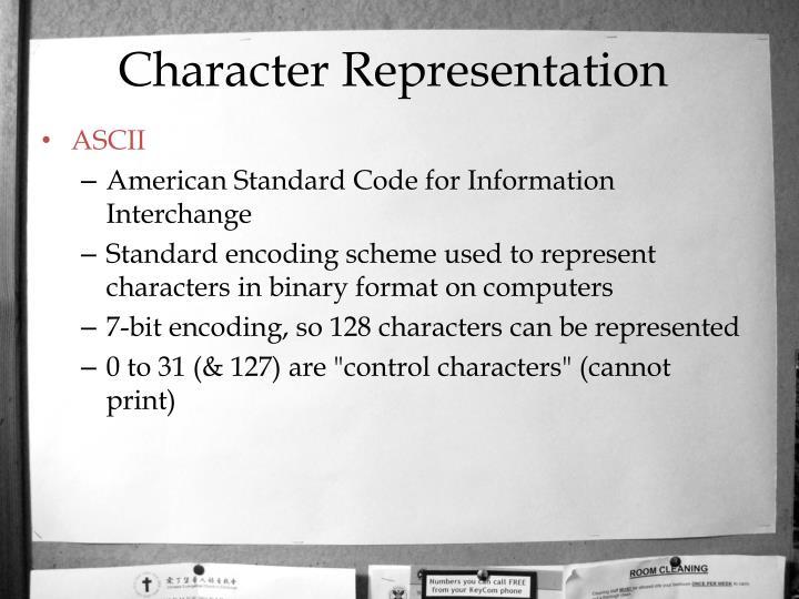 Character Representation
