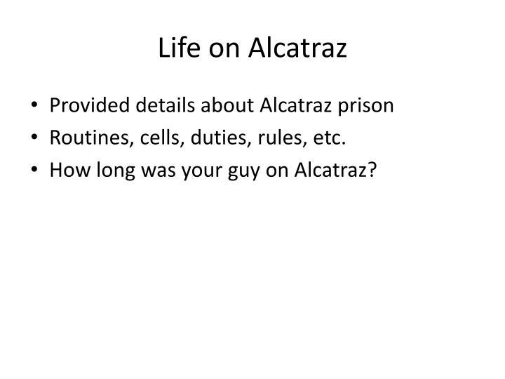 Life on Alcatraz