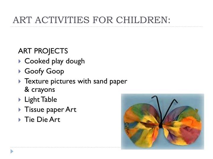 ART ACTIVITIES FOR CHILDREN: