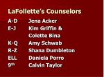 lafollette s counselors