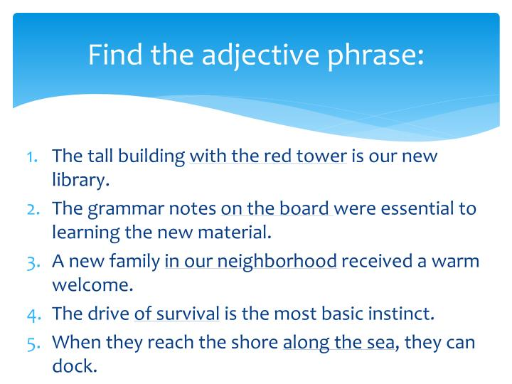 Find the adjective phrase: