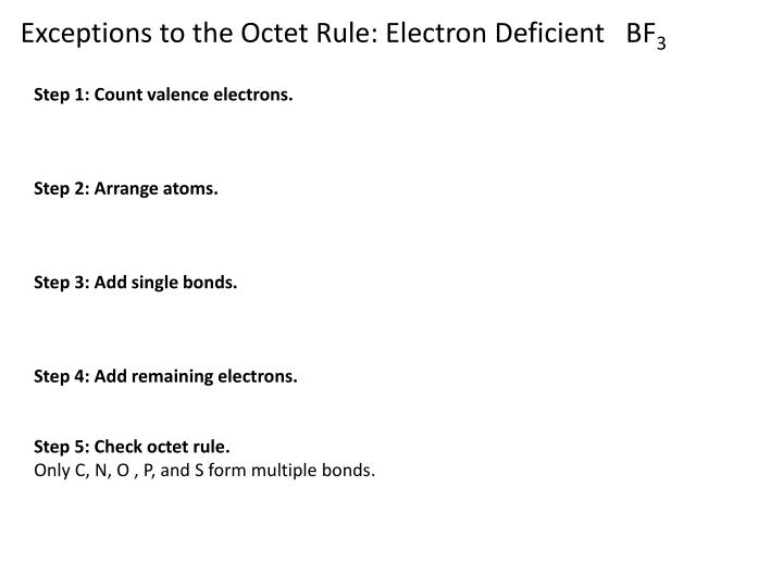 Exceptions to the Octet Rule: Electron Deficient   BF