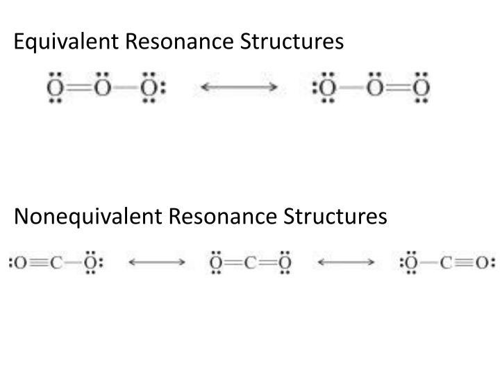 Equivalent Resonance Structures