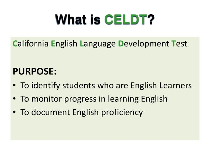 What is celdt