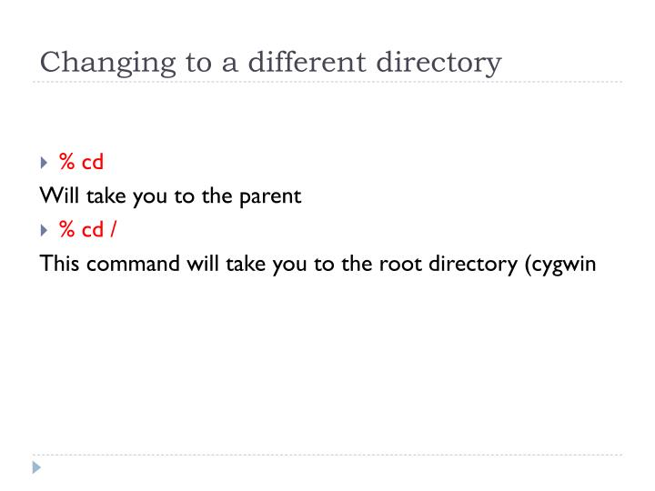 Changing to a different directory