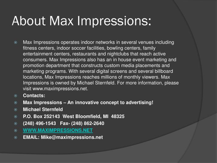 About Max Impressions: