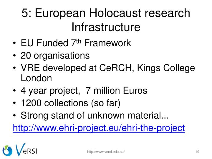 5: European Holocaust research Infrastructure