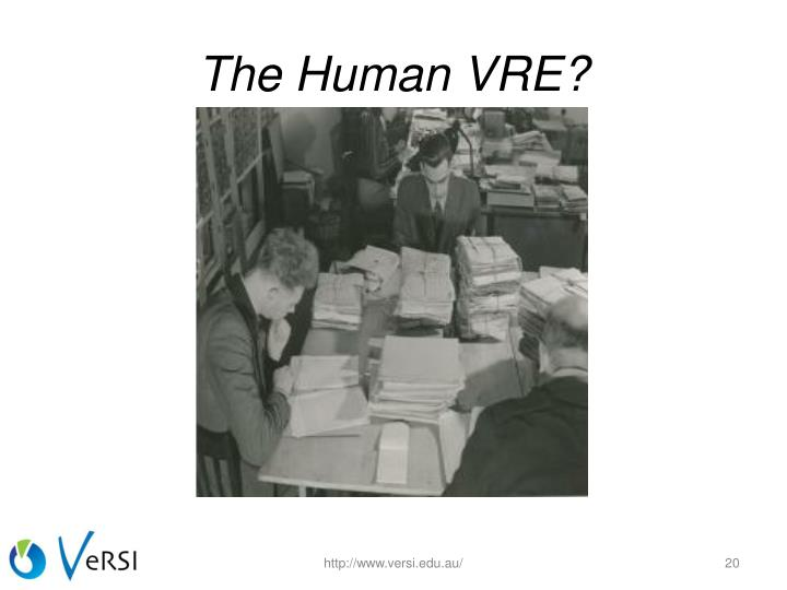 The Human VRE?