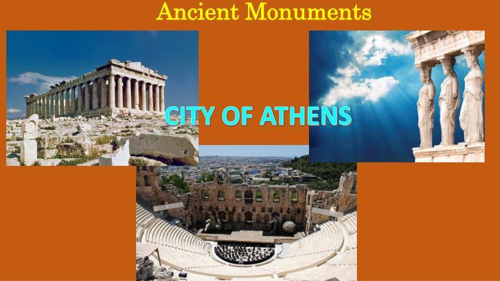 Ancient Monuments