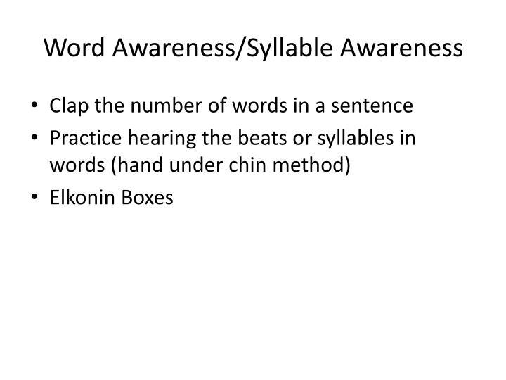 Word Awareness/Syllable Awareness