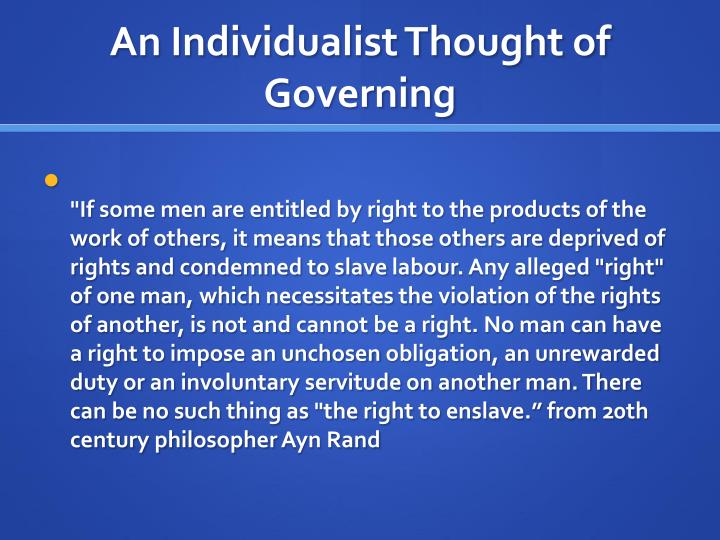 An Individualist Thought of Governing