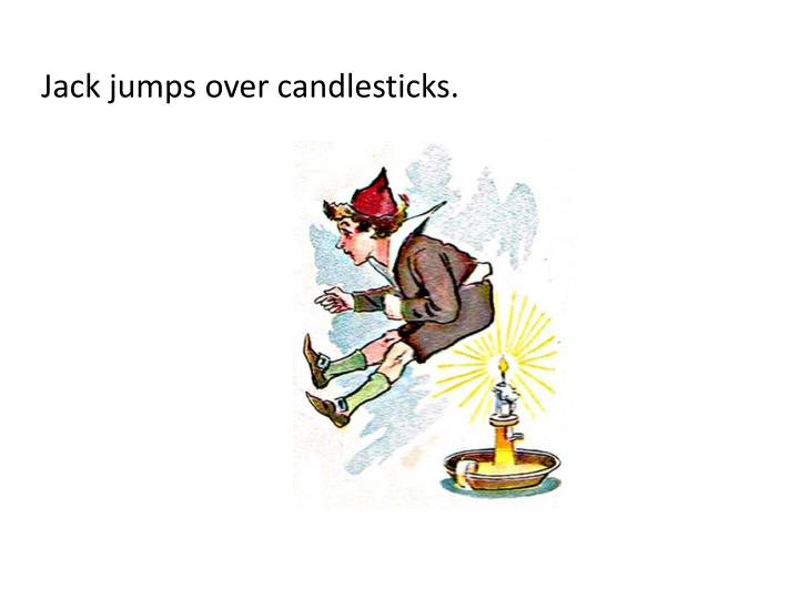 Jack jumps over candlesticks.