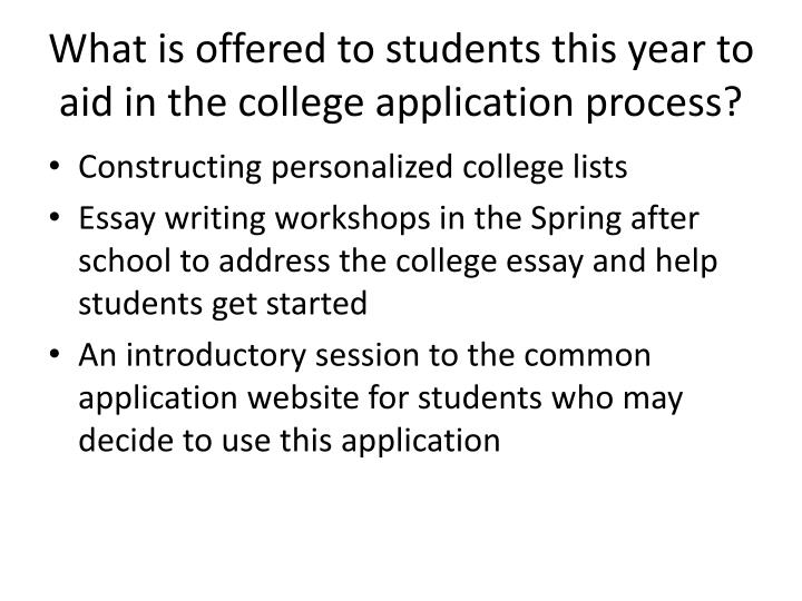 What is offered to students this year to aid in the college application process?