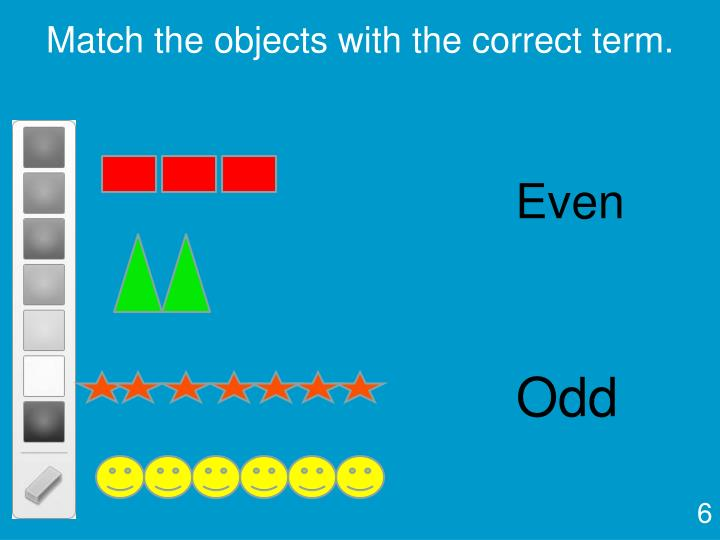 Match the objects with the correct term.