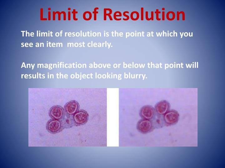 Limit of Resolution