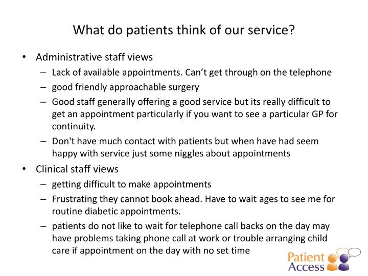 What do patients think of our service?