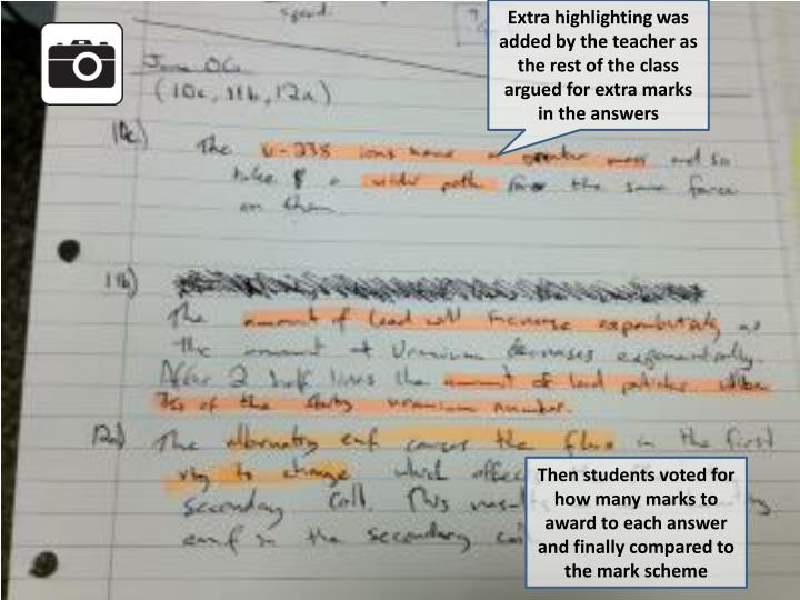 Extra highlighting was added by the teacher as the rest of the class argued for extra marks in the answers