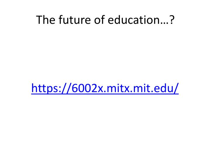 The future of education…?
