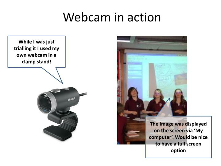 Webcam in action
