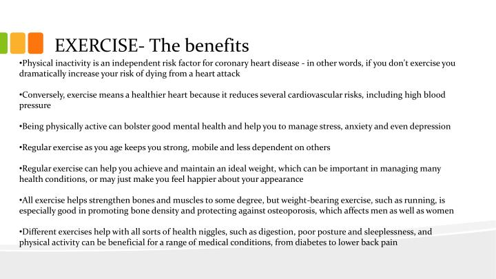 EXERCISE- The benefits