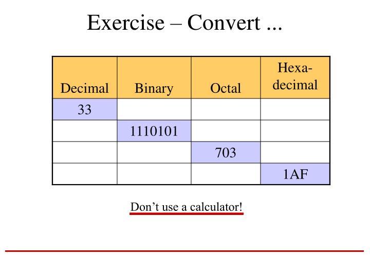 Don't use a calculator!