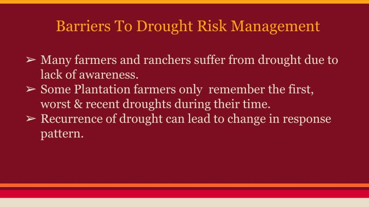 Barriers To Drought Risk Management