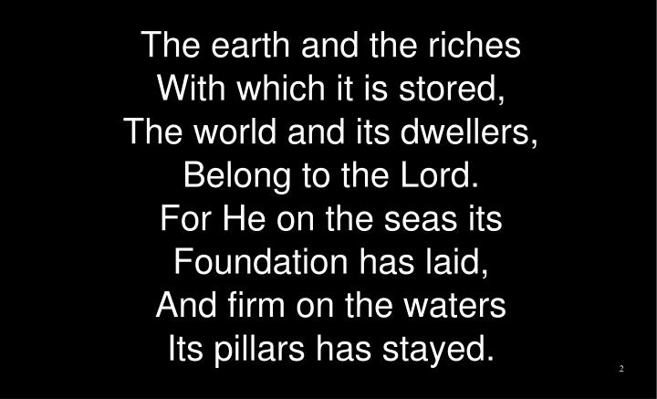 The earth and the riches