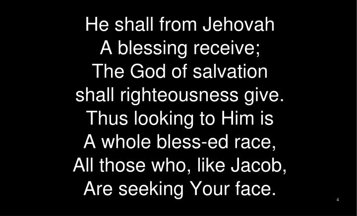 He shall from Jehovah